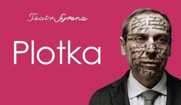 Going. | Plotka / Teatr Syrena - TEATR WIELKI - OPERA POZNAŃ