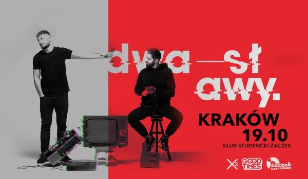 Going. | DWA SŁAWY w Krakowie | Koncert premierowy - Klub Studencki Żaczek
