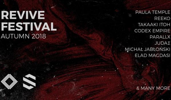 Going. | Revive Festival 2018 <autumn> - Mała Warszawa