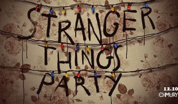 Going. | Stranger Things Party #4 80s/ new wave/oldschool hits - Klubokawiarnia Chmury