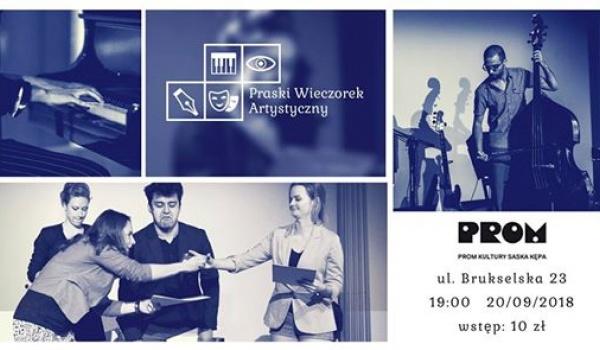 Going. | Praski Wieczorek Artystyczny XXII - Wrześniowe Spotkanie - PROM Kultury Saska Kępa