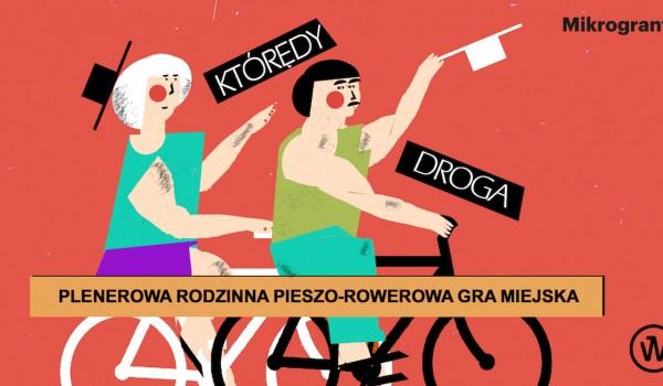 Going. | Którędy droga? Rodzinna pieszo-rowerowa gra miejska - Park Grabiszyński