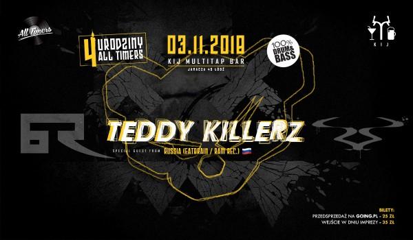 Going. | TEDDY KILLERZ [EATBRAIN / RAM / Bad Taste] @KIJ, Łódź, ALL TIMERS b-day - KIJ - Multitap & Cocktail Bar