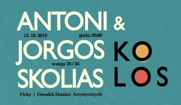 Going. | Jorgos & Antonis Skolias @ Firlej / Wrocław - Klub Firlej - Ośrodek Działań Artystycznych we Wrocławiu
