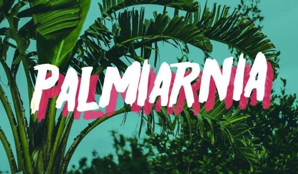 Going. | Palmiarnia - co środę w NRD! - NRD Klub