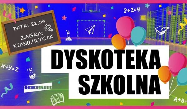 Going. | Dyskoteka szkolna ☆ HITY z młodości ☆ Rycak x Kiano - Dom Kultury Lublin