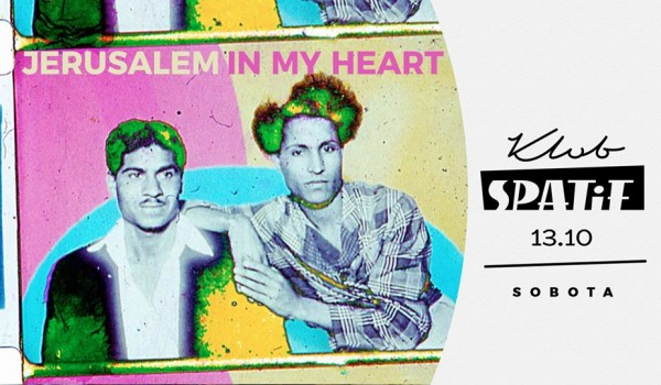 Going. | Jerusalem In My Heart - Klub SPATiF