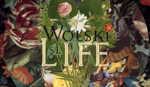 Going. | Wolski Slow Life - Wolskie Centrum Kultury