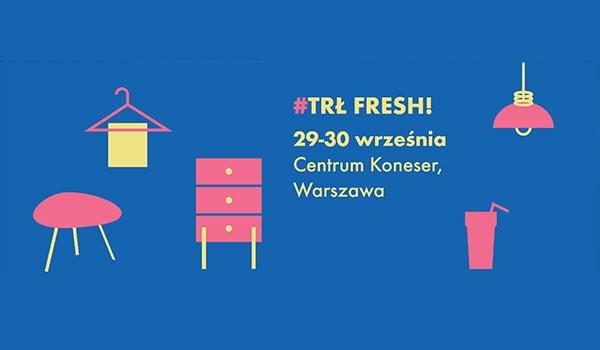 Going. | Targi Rzeczy Ładnych Fresh - Centrum Praskie Koneser