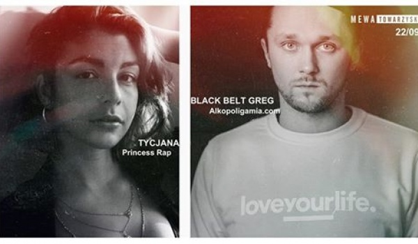 Going. | Black Belt Greg x Tycjana (Princess Rap) - Mewa Towarzyska