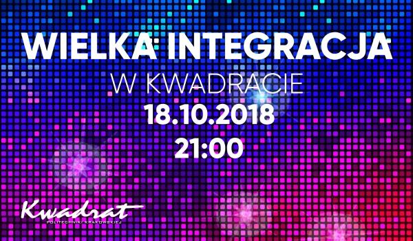 Going. | Wielka Integracja- DISCO - Klub Studencki Kwadrat