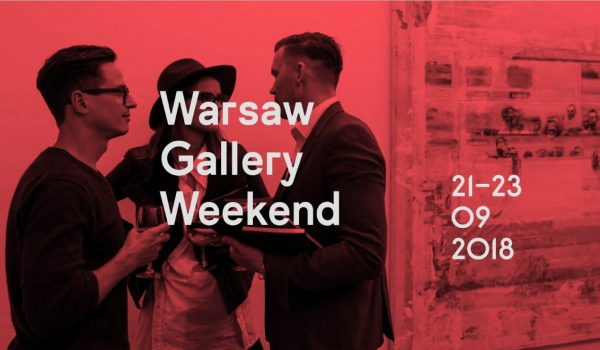 Going. | Warsaw Gallery Weekend 2018 - Warsaw, Poland