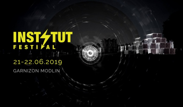 Going. | Instytut Festival 2019 Music & Art - Garnizon Modlin