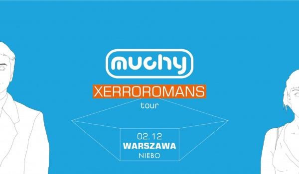 Going. | Muchy / Xerroromans Tour - Niebo