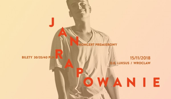 Going. | Jan-Rapowanie we Wrocławiu! - D.K. Luksus