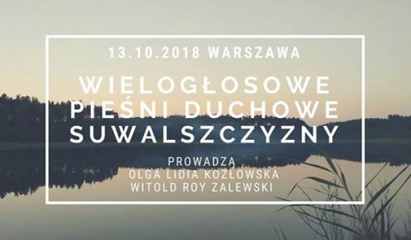Going. | Pieśni duchowe Suwalszczyzny - Warsaw Dance Department