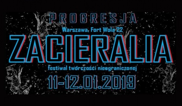 Going. | Zacieralia 2019 - Progresja