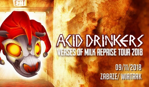 Going. | ACID DRINKERS - Klub CK Wiatrak
