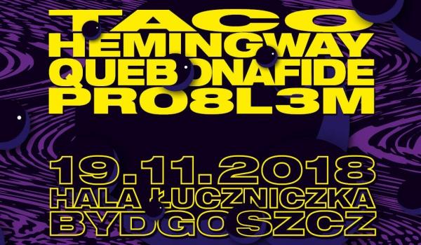 Going. | Taco Hemingway x Quebonafide x PRO8L3M  // Bydgoszcz - Hala Łuczniczka
