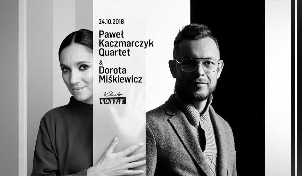 Going. | Paweł Kaczmarczyk Quartet & Dorota Miśkiewicz - Klub SPATiF
