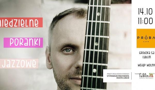 Going. | Niedzielne Poranki Jazzowe - Rafał Sarnecki - Próba Cafe