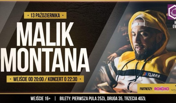 Going. | Malik Montanta - Klub Studencki Gwint