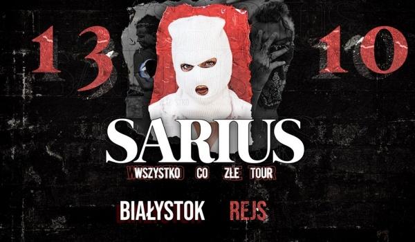 Going. | Sarius | Wszystko co złe Tour - REJS Klub Muzyczny