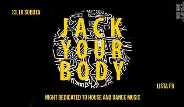 Going. | Jack Your Body l DżuDżu - Dżudżu