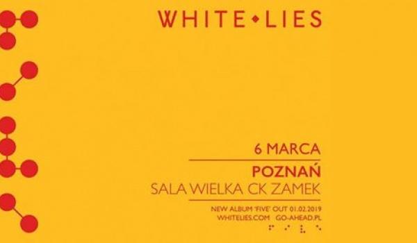 Going. | White Lies - Centrum Kultury ZAMEK w Poznaniu