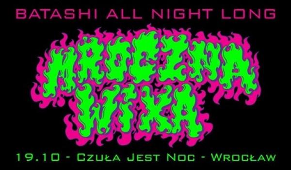Going. | Mroczna Wixa - Batashi all night long - Czuła jest noc