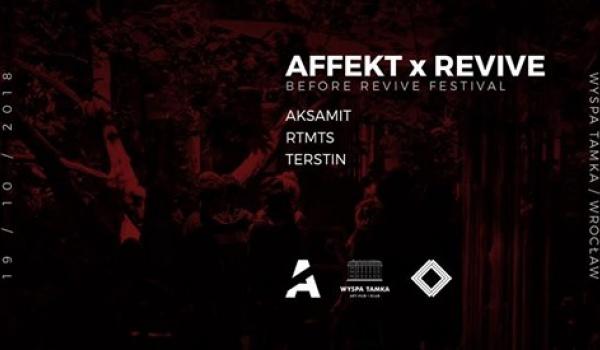 Going. | Affekt x Revive (Before Revive Festival) - Wyspa Tamka