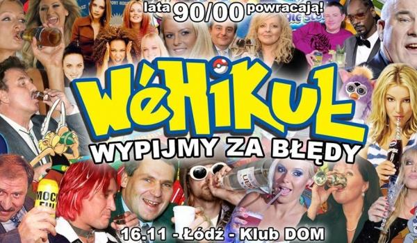 Going. | Wehikuł: Wypijmy za błędy - lata '90/'00 powracają! - DOM Łódź