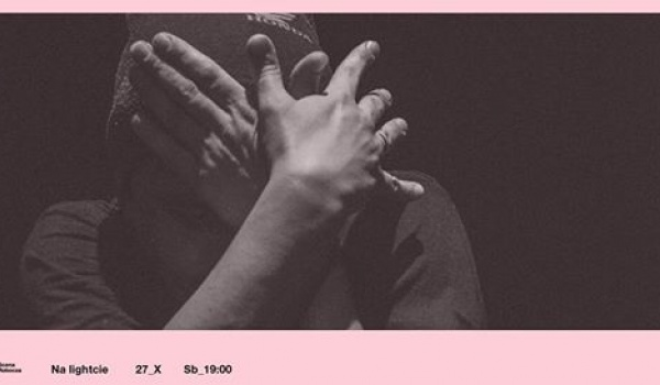 Going. | Na Lightcie / Grupa Korpuskularna LightOff - Scena Robocza - Centrum Rezydencji Teatralnej