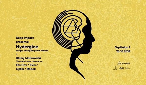 Going. | Deep Impact presents: Hydergine + Błażej Malinowski - Szpitalna 1