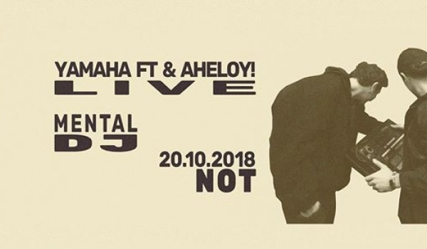 Going.   Aheloy! & Yamaha FT machine jam + Mental DJ set & Live PA! - NOT