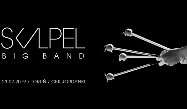 Going. | Skalpel Big Band - Toruń - Sala CKK Jordanki
