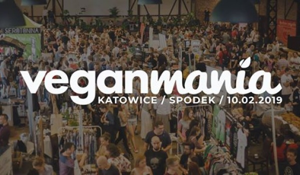 Going. | Veganmania Katowice 2019 - Spodek