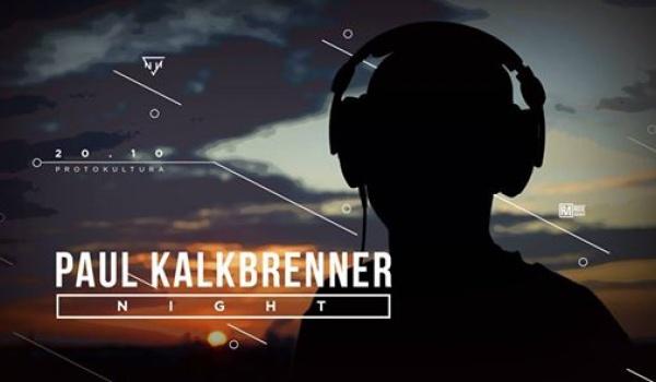 Going. | Paul Kalkbrenner Night - Protokultura - Klub Sztuki Alternatywnej