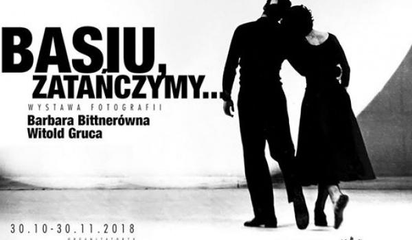 Going.   Basiu, Zatańczymy / Barbara Bittnerówna, Witold Gruca - Centrum Sztuki Tańca w Warszawie
