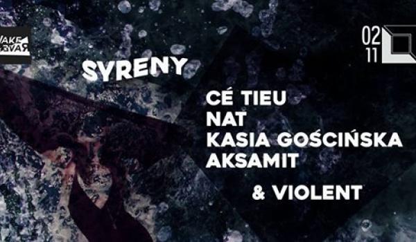 Going. | Syreny. Aksamit/ Ce Tieu/ NAT/ Kasia Gościńska/ Violent - DOM