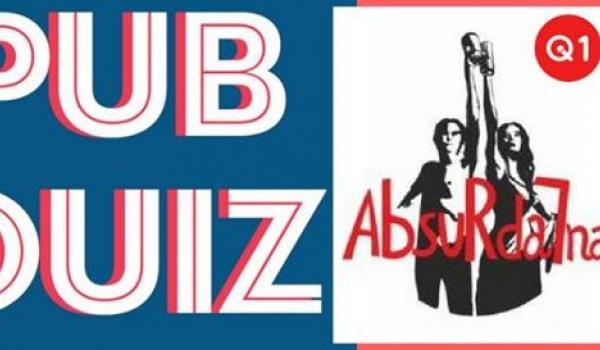 Going. | PUB QUIZ - Absurdalna