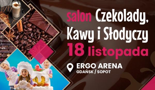 Going. | Salon Czekolady, Kawy i Słodyczy - Ergo Arena Gdańsk