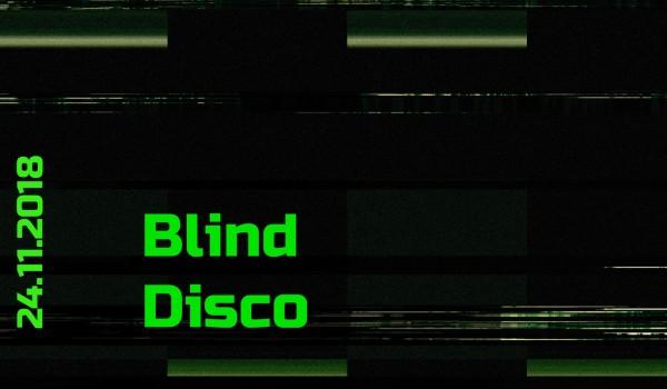 Going. | Blind Disco - Katowice Miasto Ogrodów