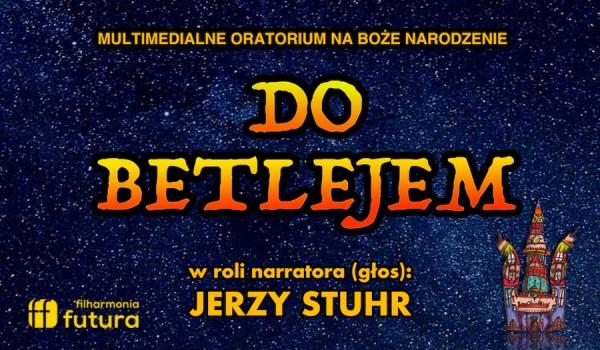 Going. | Do Betlejem - oratorium na Boże Narodzenie | Kraków - Kijów.Centrum