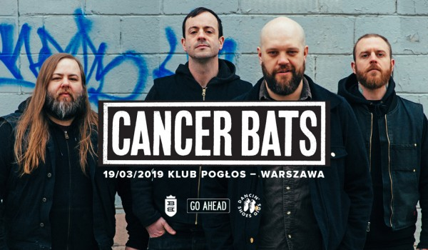 Going. | Cancer Bats - Pogłos