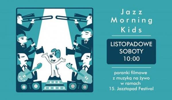 Going.   Jazz Morning Kids! Poranki filmowe z muzyką na żywo - Kino Nowe Horyzonty