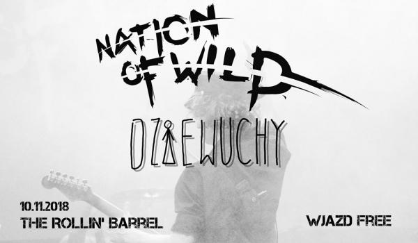 Going. | Nation Of Wild i Dziewuchy - The Rollin' Barrel