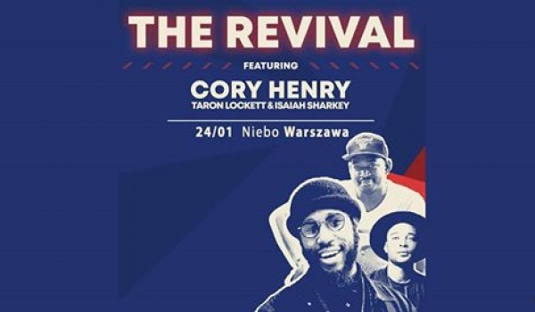 Going. | Cory Henry (The Revival) - Niebo