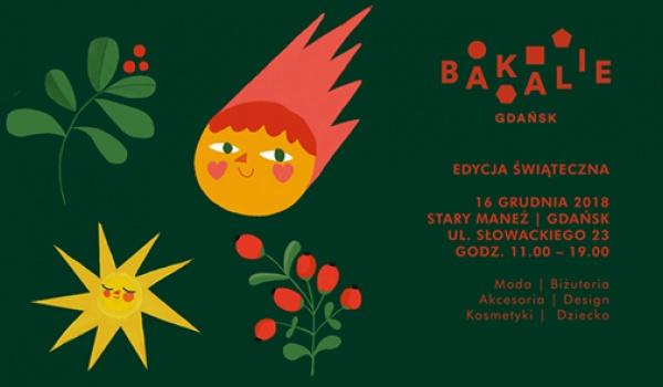 Going. | Bakalie - Edycja Świąteczna - Stary Maneż