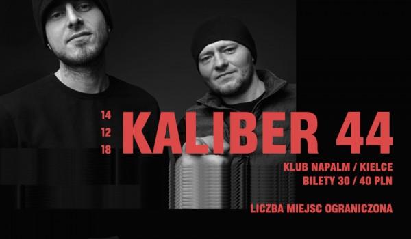 Going. | Kaliber 44 w Kielcach! / 14.02 / Klub Napalm - Napalm